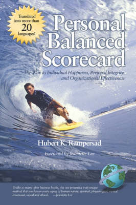 Personal Balanced Scorecard: The Way to Individual Happiness, Personal Integrity, and Organizational Effectiveness (Paperback)