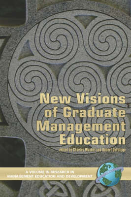 New Visions of Graduate Management Education - Research in Management Education & Development (Paperback)
