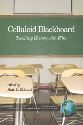 Celluloid Blackboard: Teaching History with Film (Paperback)