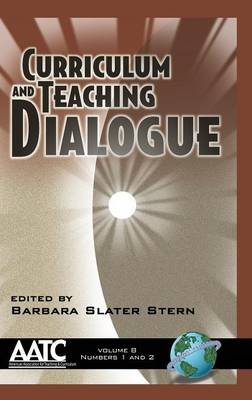Curriculum and Teaching Dialogue v. 8 (Hardback)