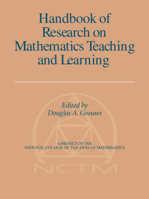 Handbook Of Research On Mathematics Teaching And Learning (Paperback)