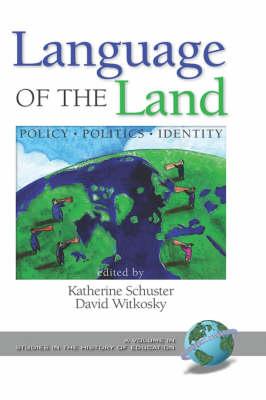 Language of the Land: Policy, Politics, Identity (HC) (Hardback)
