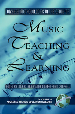 Diverse Methodologies in the Study of Music Teaching and Learning - Advances in Music Education Research (Paperback)