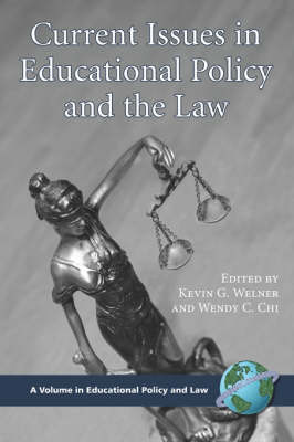 Current Issues in Educational Policy and the Law (Paperback)