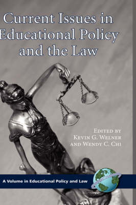 Current Issues in Educational Policy and the Law (Hardback)