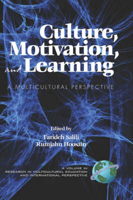 Culture, Motivation and Learning: A Multicultural Perspective - Research in Multicultural Education & International Perspectives (Hardback)