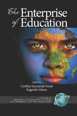 The Enterprise of Education - Research on Education in Africa, the Caribbean, and the Middle East (Paperback)
