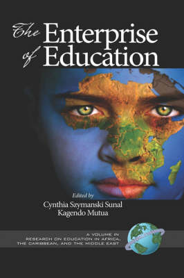 The Enterprise of Education - Research on Education in Africa, the Caribbean, and the Middle East (Hardback)