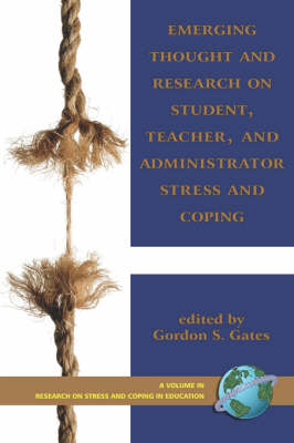 Emerging Thought and Research on Student, Teacher, and Administrator Stress and Coping - Research on Stress and Coping in Education (Paperback)