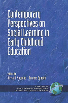 Contemporary Perspectives on Social Learning in Early Childhood Education - Contemporary Perspectives in Early Childhood Education (Paperback)