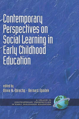 Contemporary Perspectives on Social Learning in Early Childhood Education - Contemporary Perspectives in Early Childhood Education (Hardback)