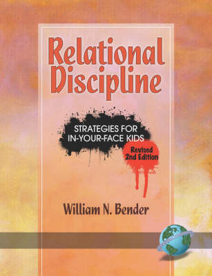 Relational Discipline: Strategies for In-your-face Kids (Paperback)