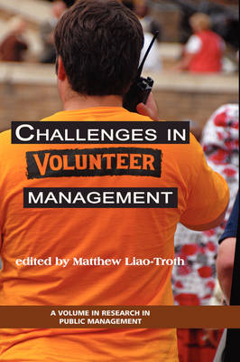 Challenges in Volunteer Management - Research in Public Management Series (Hardback)