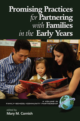 Promising Practices for Partnering with Families in the Early Years - Family, School, Community, Partnership (Paperback)