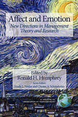 Affect and Emotion: New Directions in Management Theory and Research - Research in Management (Paperback)