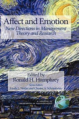 Affect and Emotion: New Directions in Management Theory and Research - Research in Management (Hardback)