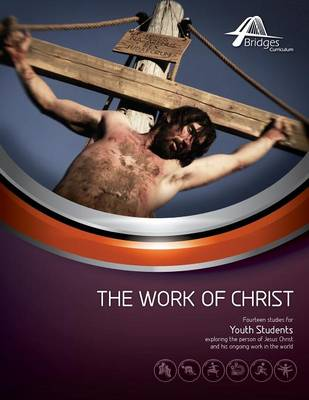 The Work of Christ (Paperback)