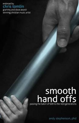 Smooth Hand Offs (Paperback)