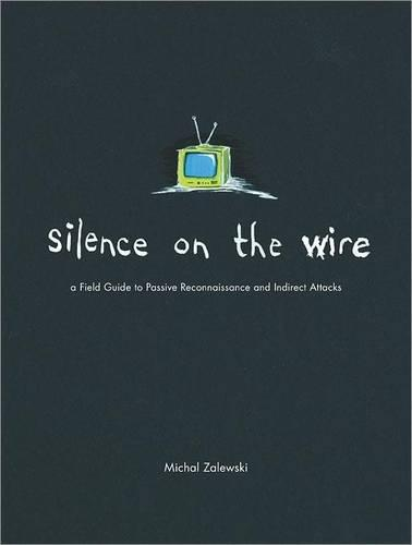 Silence On The Wire (Paperback)