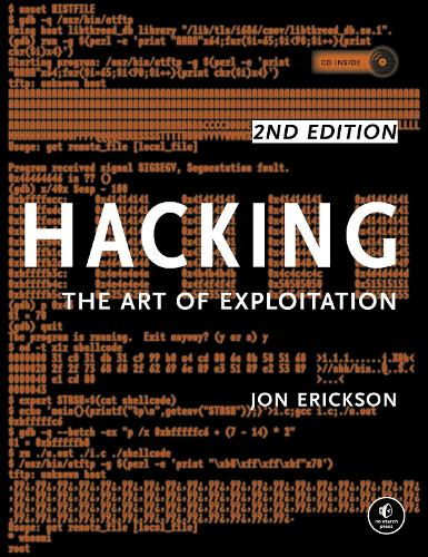 Hacking: The Art Of Exploitation, 2nd Edition (Paperback)