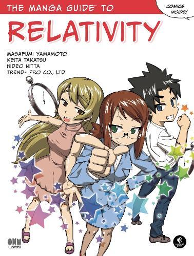 The Manga Guide To Relativity (Paperback)