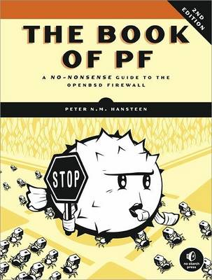 The Book of PF: A No-Nonsense Guide to the OpenBSD Firewall (Paperback)