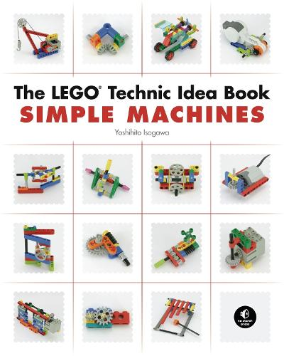 The Lego Technic Idea Book: Simple Machines (Paperback)