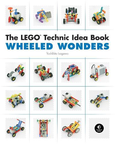 The Lego Technic Idea Book: Wheeled Wonders (Paperback)