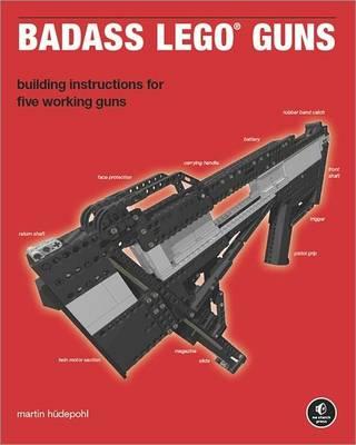 Badass Lego Guns (Paperback)
