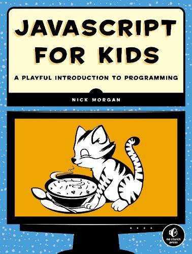 Javascript For Kids (Paperback)