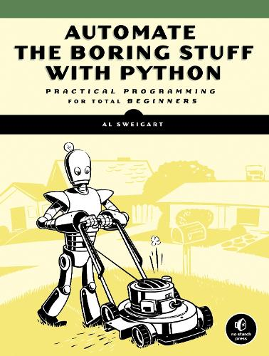 Automate The Boring Stuff With Python (Paperback)