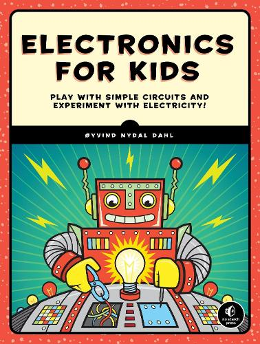 Electronics For Kids (Paperback)