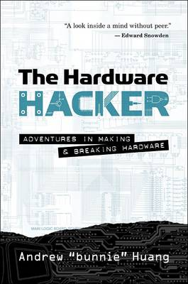 The Hardware Hacker (Hardback)