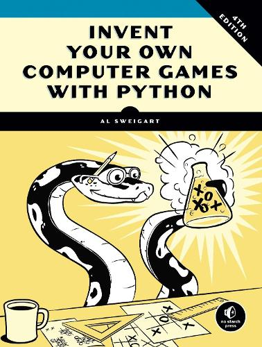 Invent Your Own Computer Games With Python, 4e (Paperback)
