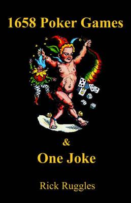 1658 Poker Games and One Joke (Paperback)