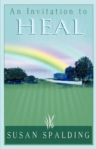 An Invitation to Heal (Paperback)