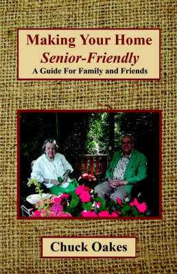 Making Your Home Senior-Friendly (Paperback)