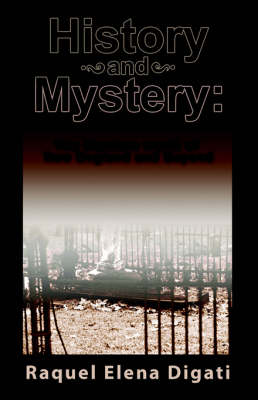 History and Mystery: The Macabre World of New England and Beyond (Paperback)