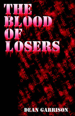 The Blood of Losers (Paperback)