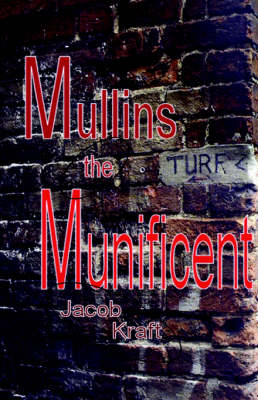 Mullins the Munificent (Paperback)