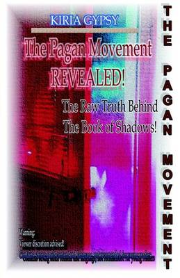 The Pagan Movement Revealed (Paperback)