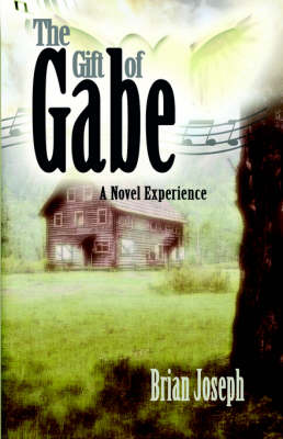 The Gift of Gabe (Paperback)