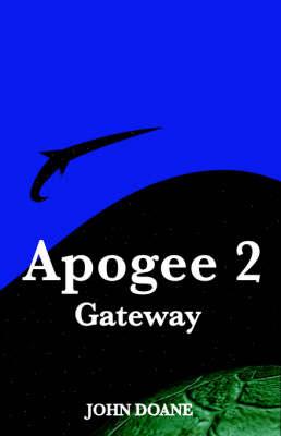 Apogee 2 Gateway (Paperback)