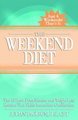 The Weekend Diet (Paperback)