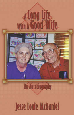A Long Life with a Good Wife (Paperback)