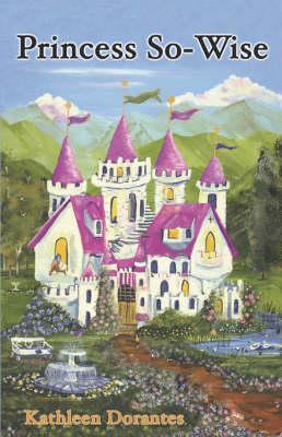 Princess So-Wise (Paperback)