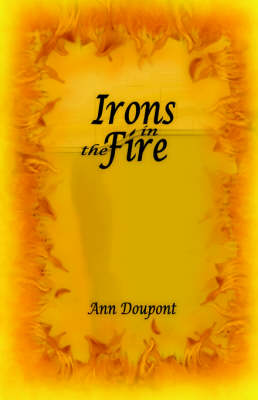 Irons in the Fire (Paperback)