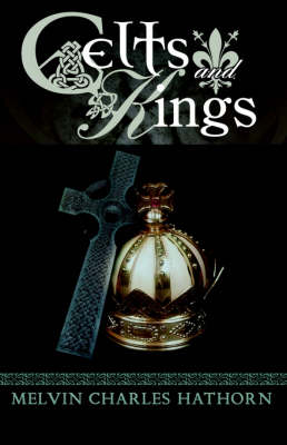 Celts and Kings (Paperback)
