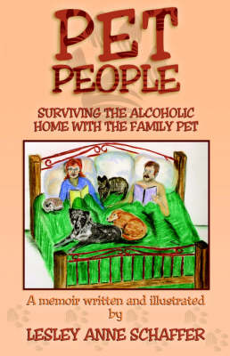 Pet People: Surviving the Alcoholic Home with the Family Pet (Paperback)