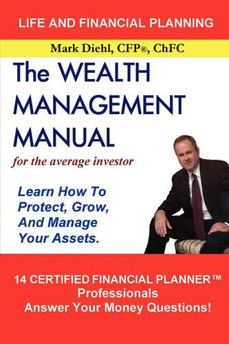 The Wealth Management Manual (Hardback)